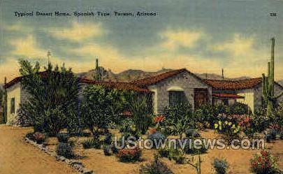 Desert Home, Spanish Type - Tucson, Arizona AZ Postcard