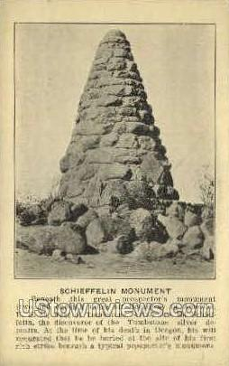 Schieffelin Monument - Tombstone, Arizona AZ Postcard