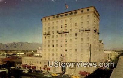 Pioneer Hotel - Tucson, Arizona AZ Postcard