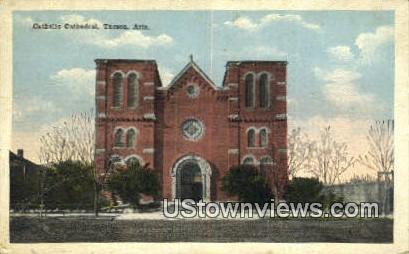 Catholic Cathedral - Tucson, Arizona AZ Postcard