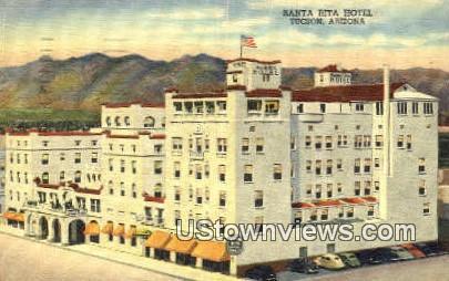 Santa Rita Hotel - Tucson, Arizona AZ Postcard