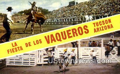 La Fiesta De Los Vaqueros - Tucson, Arizona AZ Postcard