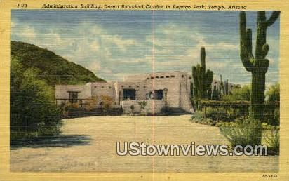 Admin Bldg, Desert Botanical Garden - Tempe, Arizona AZ Postcard