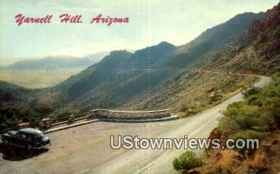 Yarnell Hill - Wickenburg, Arizona AZ Postcard