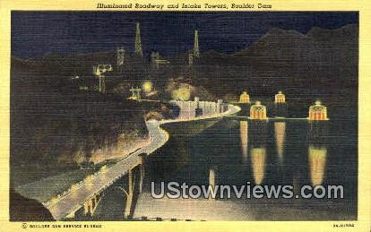 Illuminated Roadway, Intake Towers - Boulder Dam, Arizona AZ Postcard