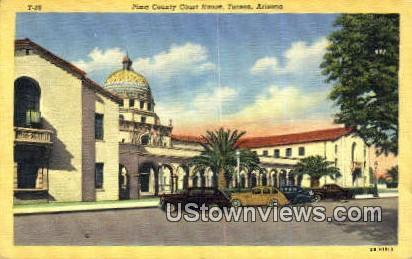Pima County Court House - Tucson, Arizona AZ Postcard