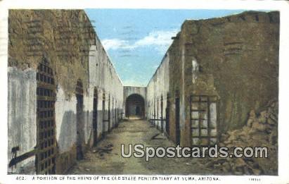 Ruins, Old State Penitentiary - Yuma, Arizona AZ Postcard