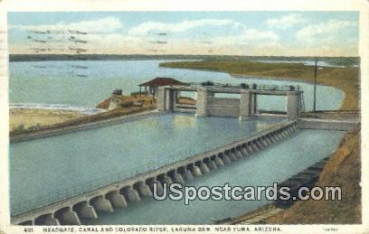 Headgate, Canal & Colorado River - Yuma, Arizona AZ Postcard