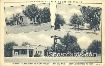 Sunshine Tourist Court - Tucson, Arizona AZ Postcard
