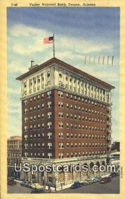 Valley National Bank - Tucson, Arizona AZ Postcard