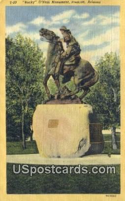 Bucky O'Neill Monument - Prescott, Arizona AZ Postcard