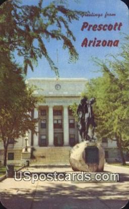 Court House & Bucky O'Neill Statue - Prescott, Arizona AZ Postcard
