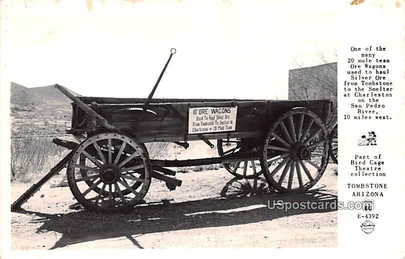 Ore Wagon used to haul Silver Ore - Tombstone, Arizona AZ Postcard