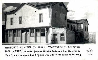 Schifflin Hall - Tombstone, Arizona AZ Postcard