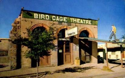 Bird Cage Theater - Tucson, Arizona AZ Postcard