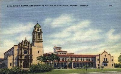 Benedictine Sisters Sanctuary  - Tucson, Arizona AZ Postcard