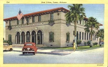 Post Office - Yuma, Arizona AZ Postcard