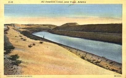 All American Canal - Yuma, Arizona AZ Postcard