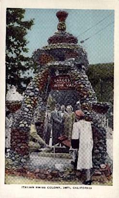 Largest Wine Vat, Italian Swiss Colony - Asti, California CA Postcard