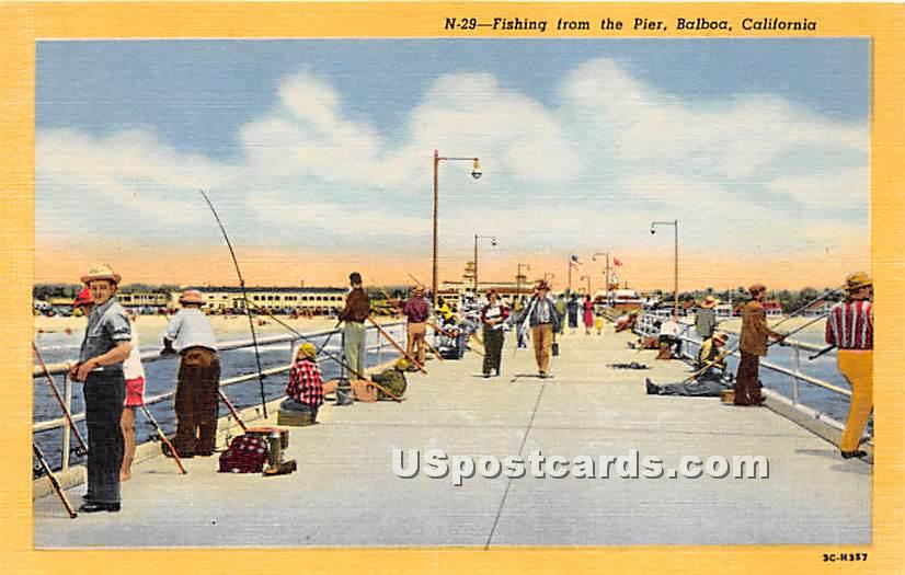 Fishing, Pier - Balboa, California CA Postcard
