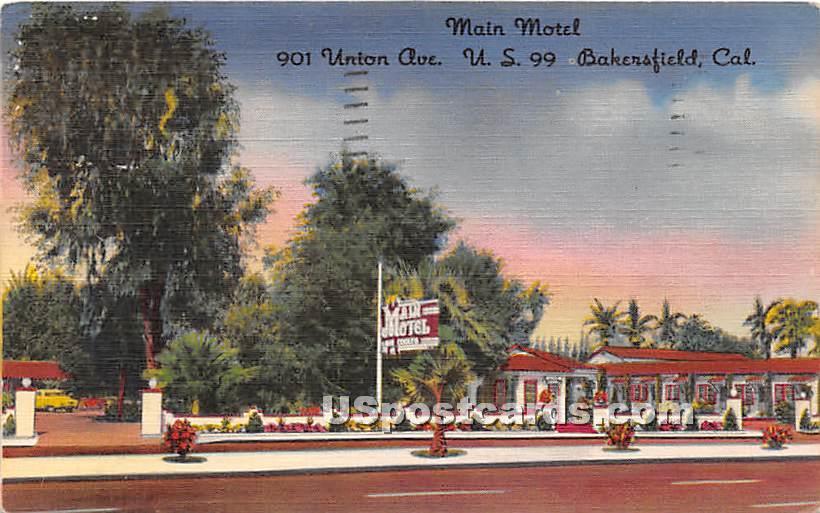 Main Motel - Bakersfield, California CA Postcard