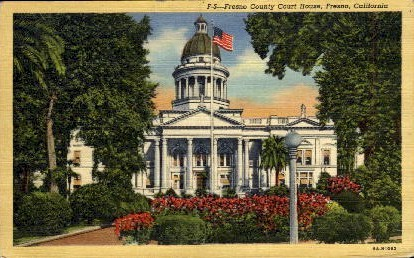 Fresno County Court House - California CA Postcard