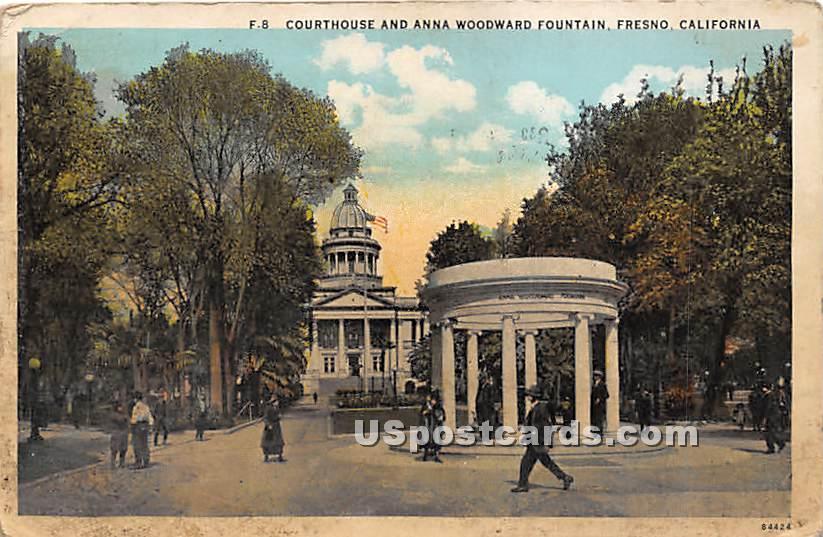 Courthouse & Anna Woodward Fountain - Fresno, California CA Postcard