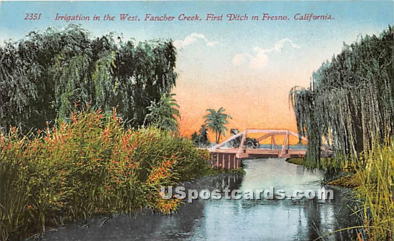Irrigation, Fancher Creek - Fresno, California CA Postcard