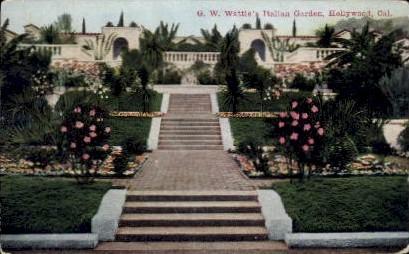 G.W. Wattle's Italian Garden - Hollywood, California CA Postcard
