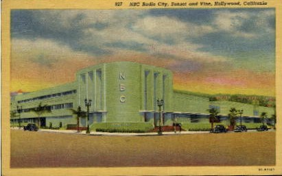 NBC Radio City, Sunset and Vine - Hollywood, California CA Postcard