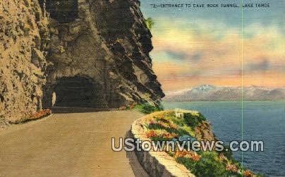 Cave Rock Tunnel - Lake Tahoe, California CA Postcard