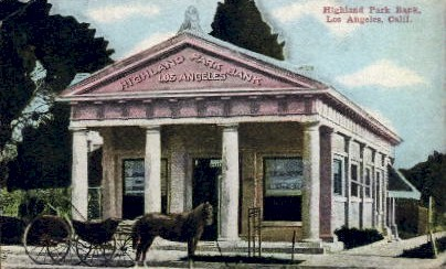 Highland Park Bank - Los Angeles, California CA Postcard