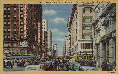 Seventh at Broadway - Los Angeles, California CA Postcard