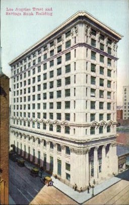 Los Angeles Trust & Savings Bank - California CA Postcard