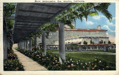 Hotel Ambassador - Los Angeles, California CA Postcard
