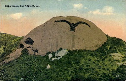 Eagle Rock - Los Angeles, California CA Postcard