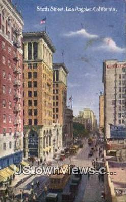 Sixth Street - Los Angeles, California CA Postcard