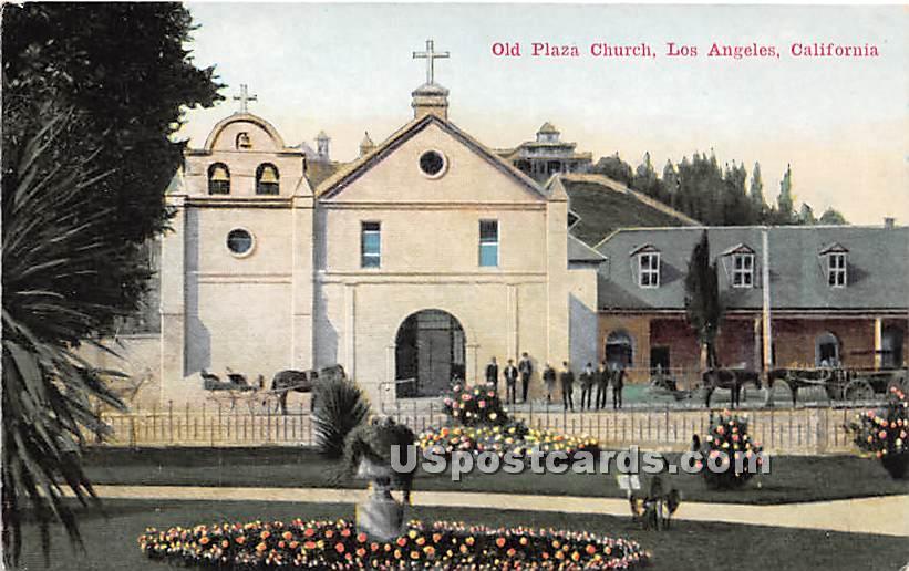 Old Plaza Church - Los Angeles, California CA Postcard