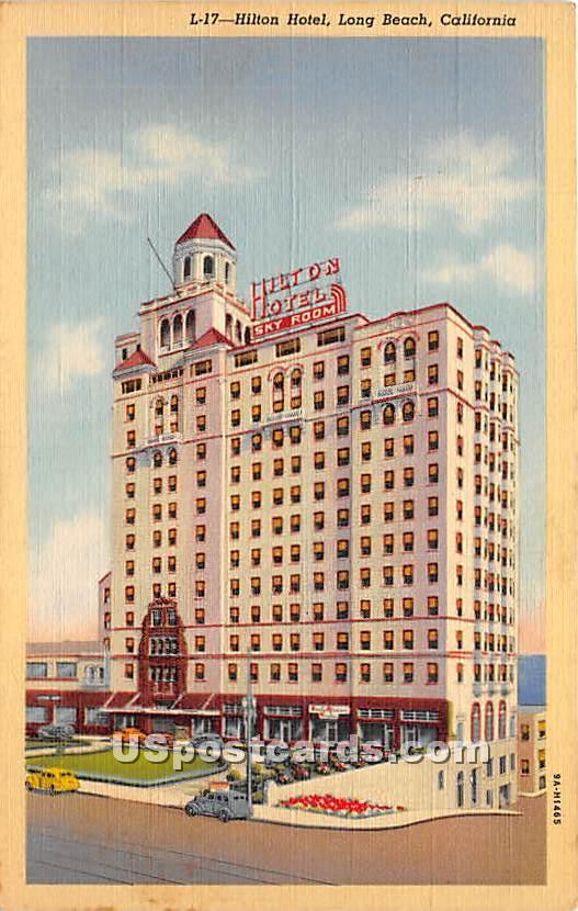 Hilton Hotel - Long Beach, California CA Postcard