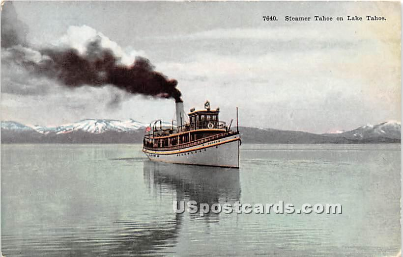 Steamer Tahoe - Lake Tahoe, California CA Postcard