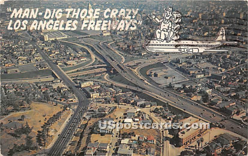 Man Dig Those Crazy Freeways - Los Angeles, California CA Postcard