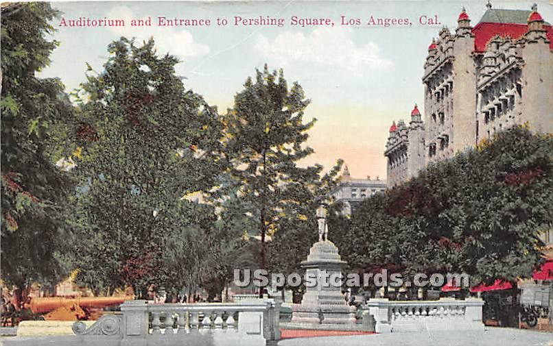 Auditorium & Entrance to Pershing Square - Los Angeles, California CA Postcard