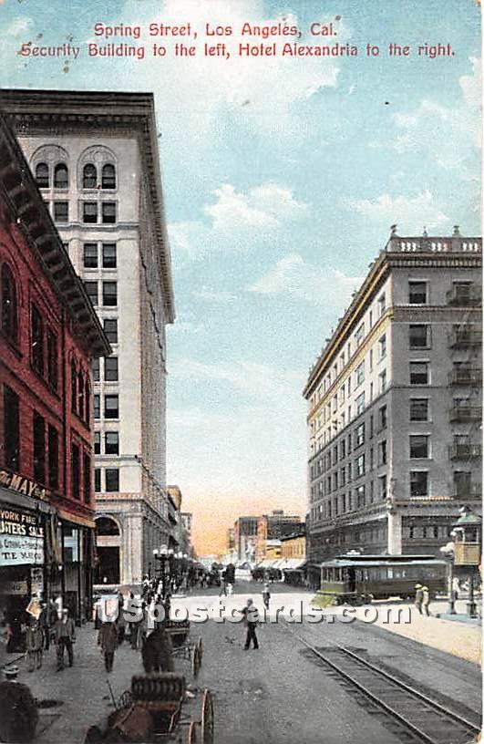 Spring Street, Hotel Alexandria - Los Angeles, California CA Postcard