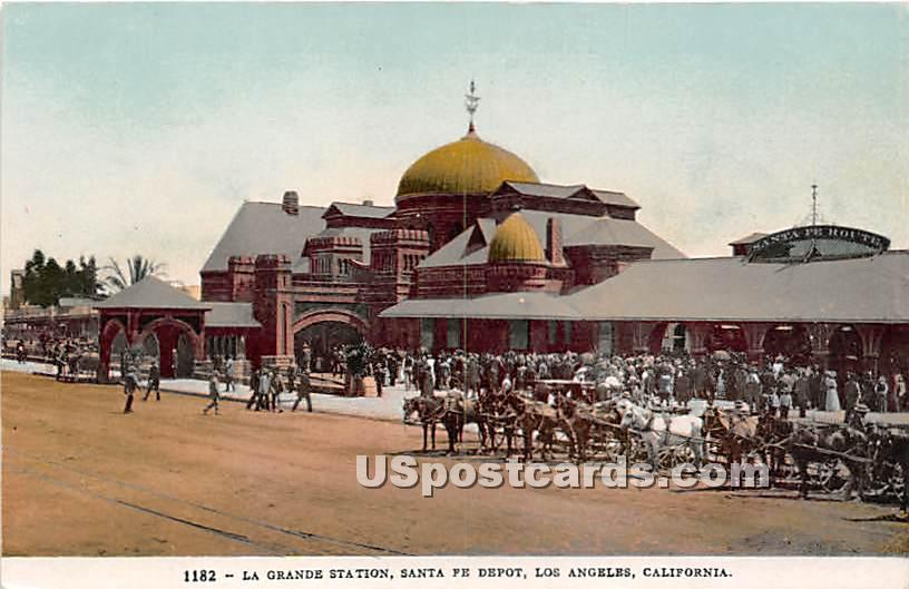 La Grande Station, Santa Fe Depot - Los Angeles, California CA Postcard