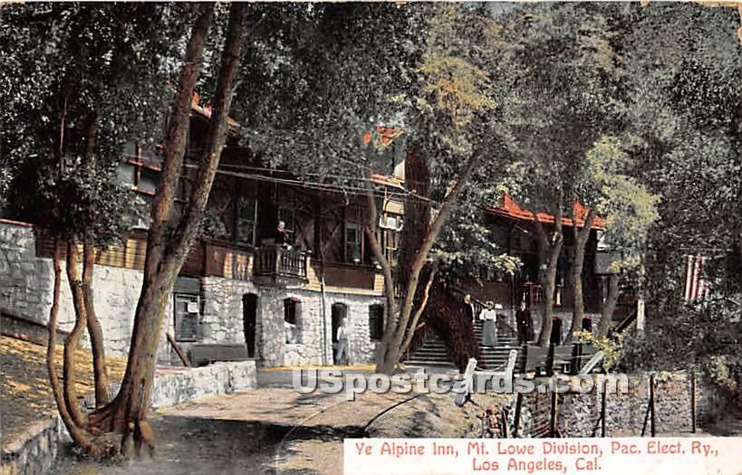 Ye Alpine Inn, Mt Lowe Division - Los Angeles, California CA Postcard