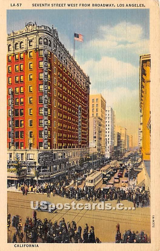 Seventh Street, Broadway - Los Angeles, California CA Postcard