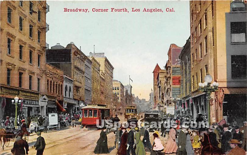 Broadway, Corner Fourth - Los Angeles, California CA Postcard