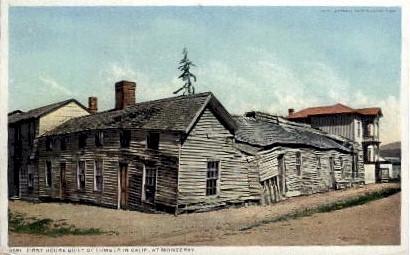 First House built of Lumber - Monterey, California CA Postcard