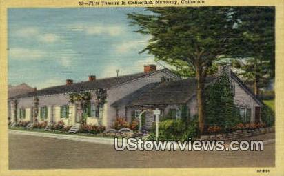 First Theatre - Monterey, California CA Postcard