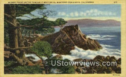 17 Mile Drive - Monterey Peninsula, California CA Postcard